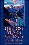 The Lost Years of Jesus, Elizabeth Clare Prophet, 0916766616