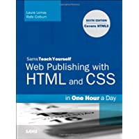 Sams Teach Yourself Web Publishing with HTML and CSS in One Hour a Day: Includes New HTML5 Coverage (6th Edition)