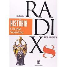 História. Volume 9 - Coleção Projeto Radix
