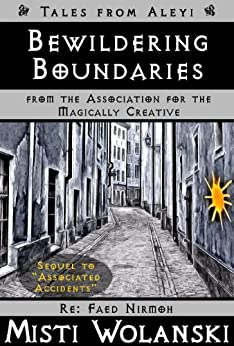 Bewildering Boundaries (Tales from Aleyi: from AMaC) by [Wolanski, Misti]