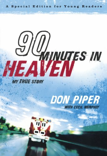 90 Minutes In Heaven: My True Story (Paperback)