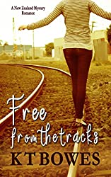 Free from the Tracks: A New Zealand Mystery Romance (Troubled Book 1)