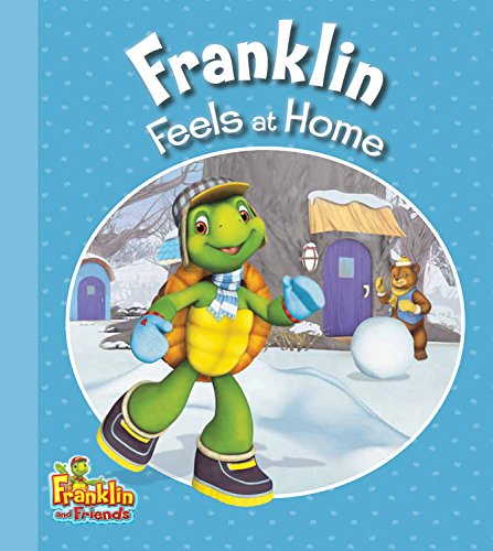 Read Online Franklin Feels at Home (Franklin and Friends) ebook