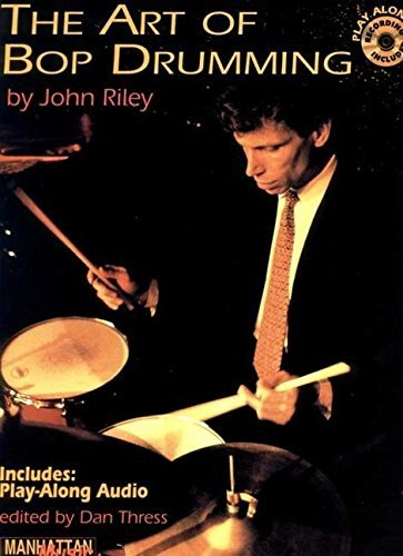 The Art of Bop Drumming: Book & CD (Manhattan Music Publications)