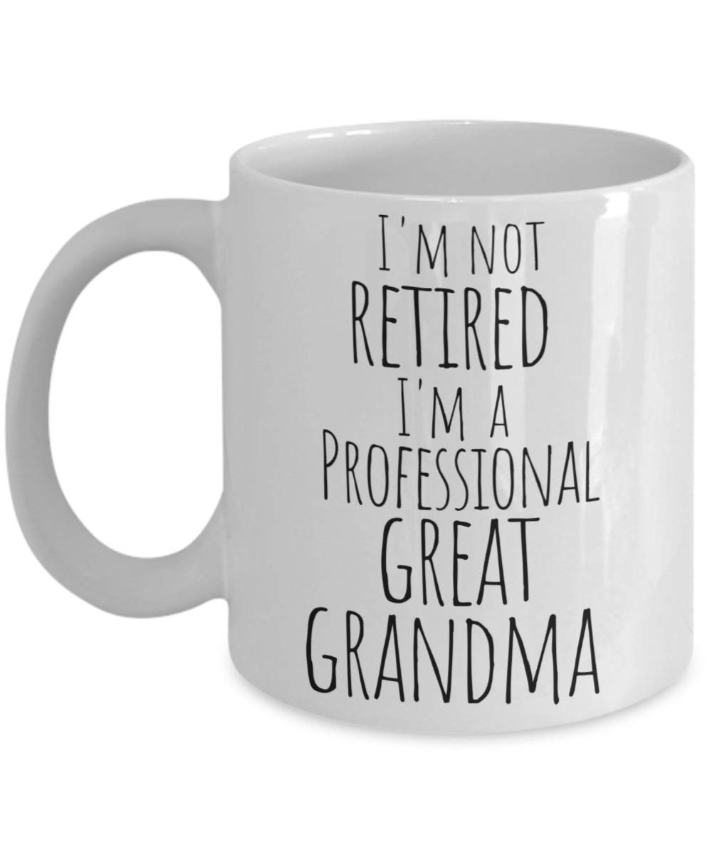 Retired Great Grandma Coffee Mug - Professional Grandma - Best Gifts to Celebrate Retirement is Mugs - Perfect Gift for Tea Lover - 11 oz Cup from Grandkids Granddaughter Grandson Husband Coworker