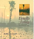 Elements of Ecology, Smith, Robert Leo, 0060463287