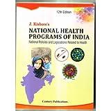 NATIONAL HEALTH PROGRAMS OF INDIA 12ED 2016