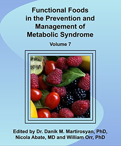 Functional Foods in the Prevention and Management of Metabolic Syndrome (Functional Foods and Chronic Diseases Book 7) Pdf