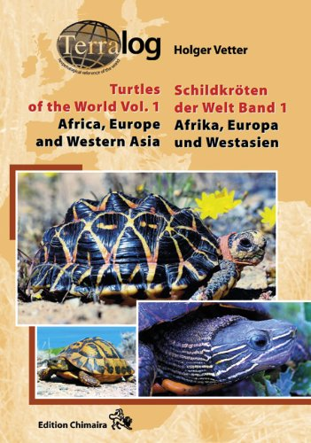 Read Online TERRALOG: Turtles of the World, Vol. 1: Africa, Europe and Western Asia (SECOND REVISED & EXPANDED EDITION 2011) (English and German Edition) PDF