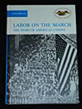 Labor on the March, Joseph Lawrence Gardner, 082815015X