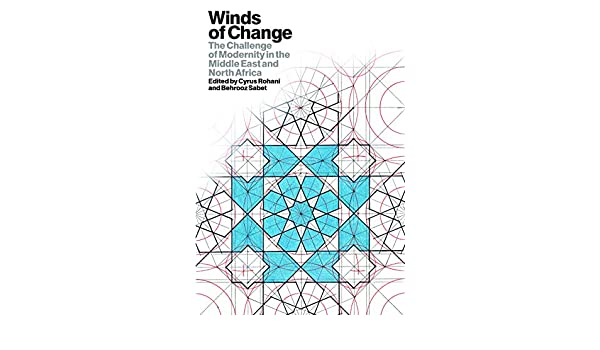 Winds of Change: The Challenge of Modernity in the Middle ...