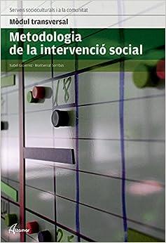 Descargar Libros Gratis En Metodologia De La Intervenció Social Leer Formato Epub