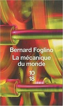 La mécanique du monde par Foglino