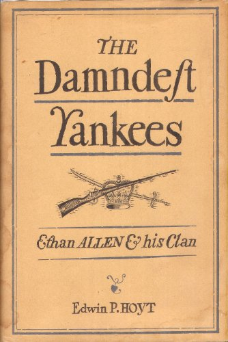 the-damndest-yankees-ethan-allen-and-his-clan