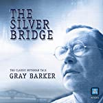The Silver Bridge: The Classic Mothman Tale | Gray Barker