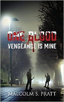 One Blood: Vengeance is Mine