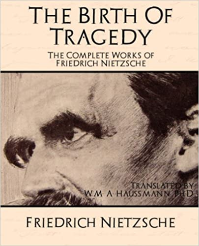 Amazon.com: The Birth of Tragedy: The Complete Works of Friedrich ...