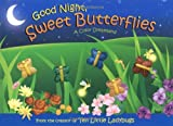 Good Night, Sweet Butterflies, Dawn Bentley, 1416912967