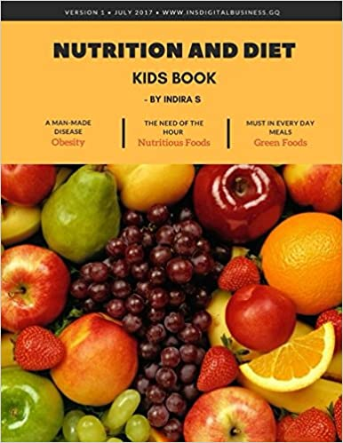 Nutrition and Diet: Kids Book (1): Indira S: 9781521853627