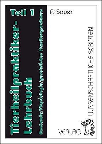 Tierheilpraktiker Lehrbuch/Tierheilpraktiker Lehrbuch Teil 1 ...