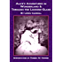 Alice's Adventures in Wonderland & Through the Looking-Glass (Annotated with Biographical Background and Bibliography) (Rekindled Classics)