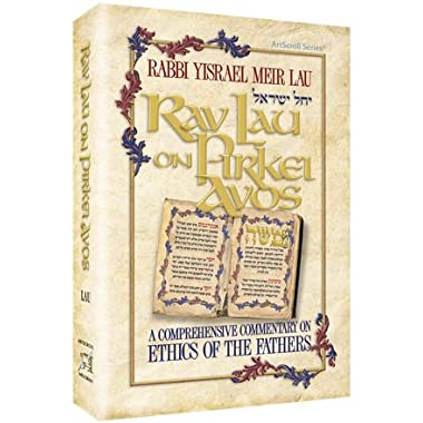 Rav Lau on Pirkei Avos - volume 1 -A comprehensive commentary on Ethics of the Fathers