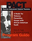 img - for Positive Adolescent Choices Training (PACT) book / textbook / text book