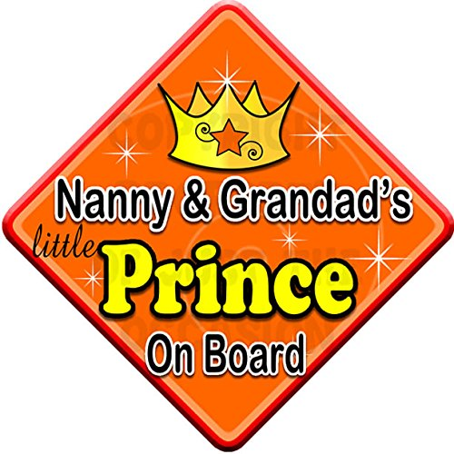 SWIRL NANNY & GRANDAD'S LITTLE PRINCE ON BOARD (like baby on board sign) Non Personalised novelty baby on board car window sign. Just The Occasion