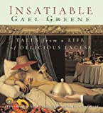 img - for Insatiable: Tales from a Life of Delicious Excess book / textbook / text book