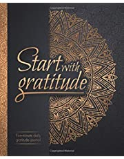 Start With Gratitude: Daily Gratitude Journal   Positivity Diary for a Happier You in Just 5 Minutes a Day