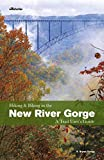 Hiking and Biking in the New River Gorge: A Trail User s Guide
