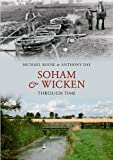 Front cover for the book Wicken and Soham Through Time by Michael Rouse