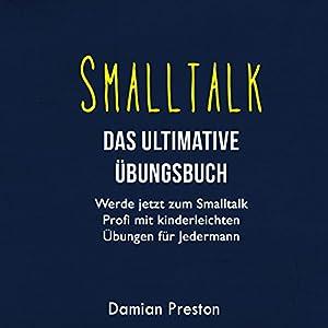 Smalltalk - Das ultimative Übungsbuch Hörbuch