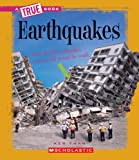 img - for Earthquakes (True Books: Earth Science (Paperback)) book / textbook / text book