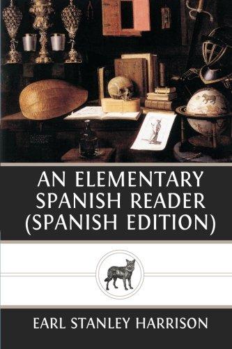An Elementary Spanish Reader (Spanish Ed - Elementary Spanish Reader Shopping Results
