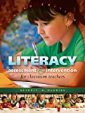 Literacy Assessment and Intervention for Classroom Teachers 9781934432150