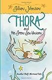 Thora and the Green Sea-Unicorn, Gillian Johnson, 0060743816