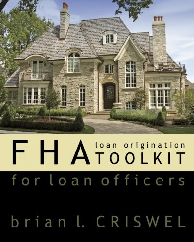 Fha: Loan Origination Toolkit For Loan Officers PDF