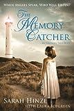 The Memory Catcher, Sarah Hinze and Laura Lofgreen, 1932898980