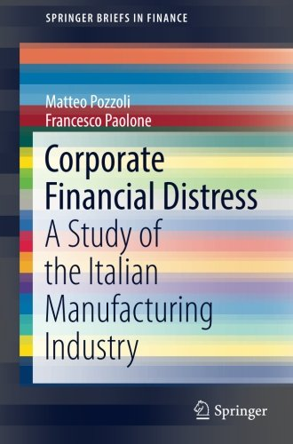 Corporate Financial Distress: A Study of the Italian Manufacturing Industry (SpringerBriefs in Finance)