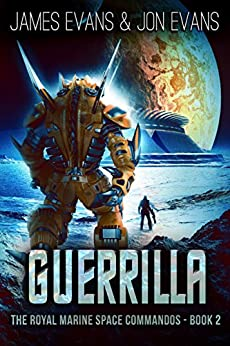 Guerrilla (The Royal Marine Space Commandos Book 2) by [Evans, Jon, Evans, James]
