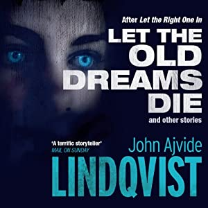 Let the Old Dreams Die Audiobook