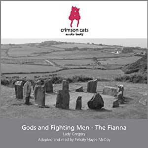 Gods and Fighting Men - The Fianna Audiobook