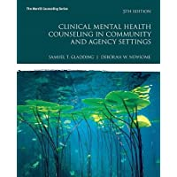 Clinical Mental Health Counseling in Community and Agency Settings (5th Edition)...
