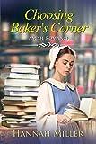 Choosing Baker's Corner