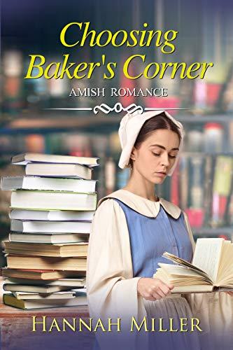 Choosing Baker's Corner by [Miller, Hannah]