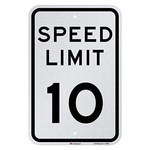 Speed Limit 10 MPH Sign, Official, 3M EG Reflective from SmartSign, 18