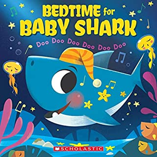 Book Cover: Bedtime for Baby Shark: Doo Doo Doo Doo Doo Doo