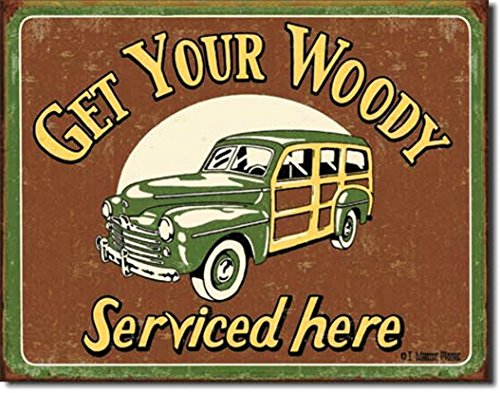 Get Your Woody Serviced Here Funny Distressed Look Tin Collectible Sign - Sign Tin Woody