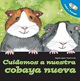 Cuidemos a Nuestro Cobaya Nueva, Alejandro Algarra, 0764140655
